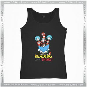 Cheap Graphic Tank Top Dr Suess Reading is my thing on Sale