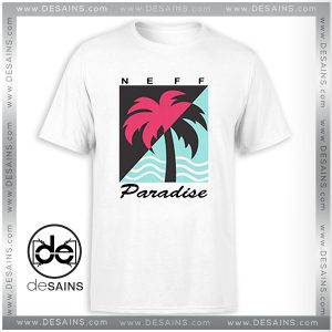 Cheap Tshirt Neff Paradise Cute