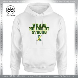 Cheap Graphic Hoodie Humboldt Broncos We are Humboldt Strong