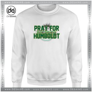 Cheap Sweatshirt Pray For Humboldt Broncos