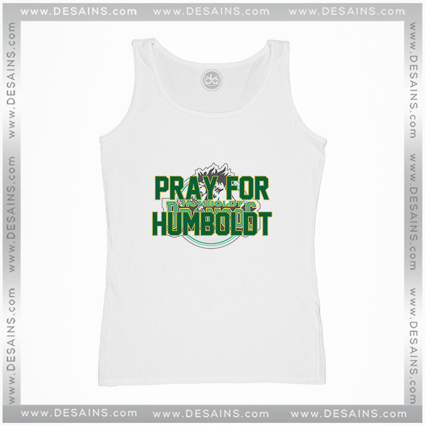 Cheap Tank Top Pray For Humboldt Broncos – Cheap Graphic Tee Shirts 783b43e9a