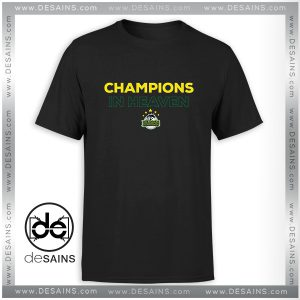 Cheap Tshirt Humboldt Broncos Champions in Heaven