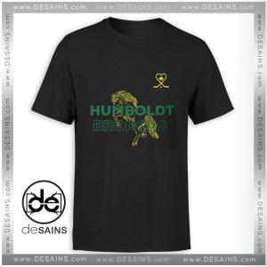 Cheap Tshirt Humboldt Strong Broncos