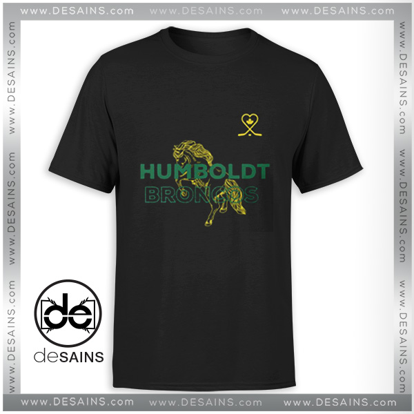Cheap Tshirt Humboldt Strong Broncos