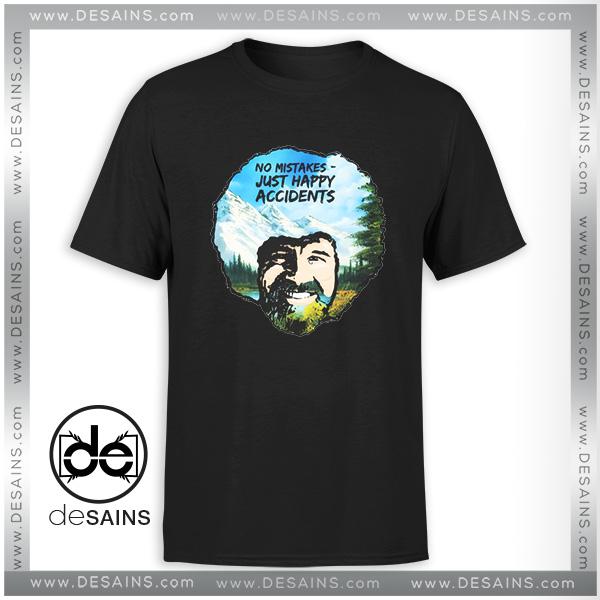 5e74a5325 Buy Tee Shirt Bob Ross No Mistakes Just Happy Accidents ,custom t shirts, t