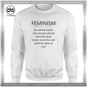 Cheap Graphic Sweatshirt Feminism Definition Equal rights for Women