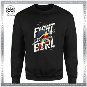 Cheap Graphic Sweatshirt Fight like a girl Wonder Woman