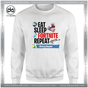 Cheap Graphic Sweatshirt Fortnite Eat Sleep Fortnite Repeat