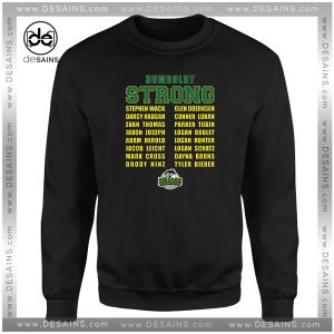 Cheap Graphic Sweatshirt Humboldt Broncos Strong Name Size S-3XL