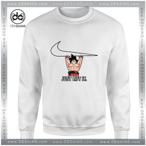 Cheap Graphic Sweatshirt Just Lift It Goku Dragon Ball