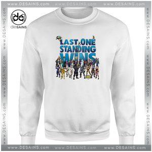Cheap Graphic Sweatshirt Last One Standing Wins Fortnite Battle Royale