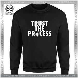 Cheap Graphic Sweatshirt Trust The Process Philadelphia 76ers