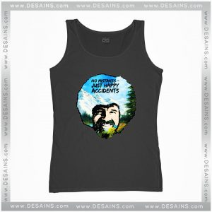 cbec5c43c5807 Cheap Graphic Tank Top Bob Ross No Mistakes Just Happy Accidents