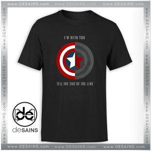 Cheap Tee Shirt Im With You Till The End Of The Line Tshirt Size S-3XL