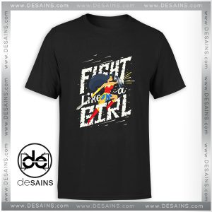 Tee Shirt Fight like a girl Wonder Woman