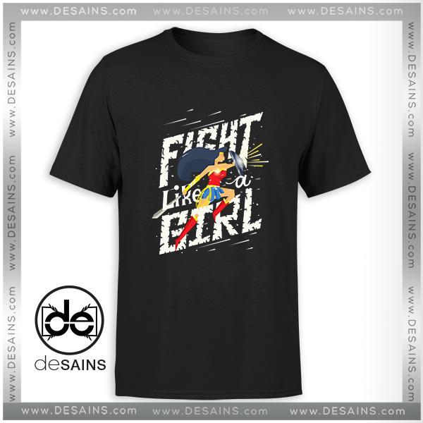 9331e7eb4 Cheap Tee Shirt Fight like a girl Wonder Woman Tshirt Size S-3XL