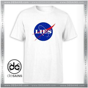 Tee Shirt NASA Lies Logo Funny Tee Shirt Size S-3XL