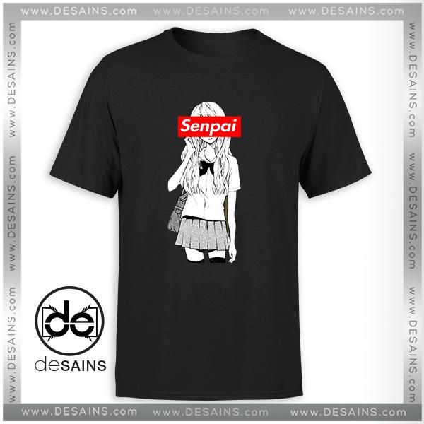 Tee Shirt Senpai Supreme Girl Japanese Tee Shirt Size S-3XL