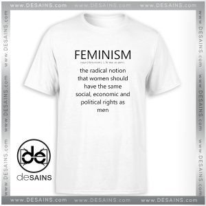 Cheap Tee Shirt Feminism Definition Equal rights for Women Tshirt Size S-3XL