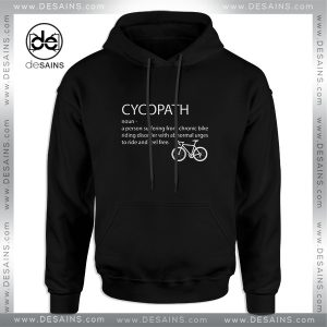 Cheap Graphic Hoodie Cycopath Noun Cycling Funny Design