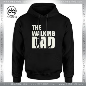 Cheap Graphic Hoodie Funny Walking Dad The Walking Dead