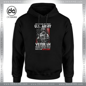 Cheap Graphic Hoodie Let There Be US ARMY VETERAN