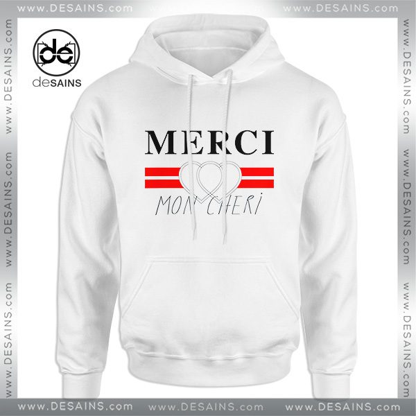 32242e4afc6 Cheap-Graphic-Hoodie-Merci-Mon-Cheri-Hoodies-Adult-Size-S-3XL-600x600.jpg
