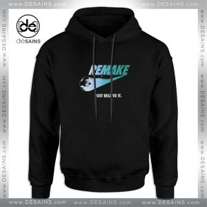 Cheap Graphic Hoodie Remake Just Believe it Hoodies Adult Size S-3XL