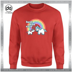 Cheap Graphic Sweatshirt Best Unicorn Dad Ever Size S-3XL
