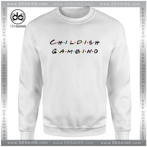 Cheap Graphic Sweatshirt Childish Gambino Friends Logo