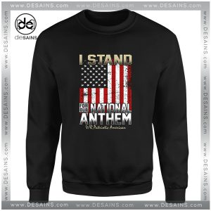 Cheap Graphic Sweatshirt I Stand for Our National Anthem with America Flag