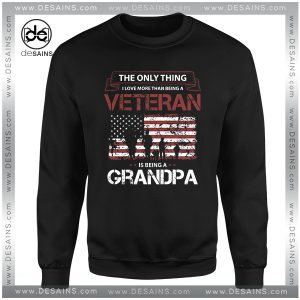Cheap Graphic Sweatshirt Love Veteran Grandpa Size S-3XL