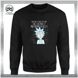 Cheap Graphic Sweatshirt Mathematically Rick And Morty Size S-3XL