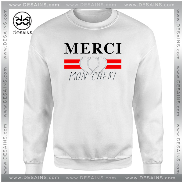 20afbb3996d Cheap-Graphic-Sweatshirt-Merci-Mon-Cheri-Crewneck-Size-S-3XL.jpg