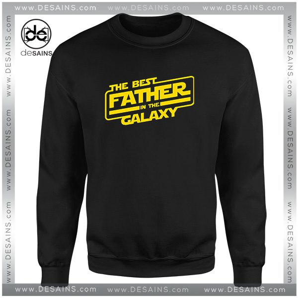 f2562a20 Cheap-Graphic-Sweatshirt-The-Best-Father-In-The-Galaxy-Star-Wars-600x600.jpg