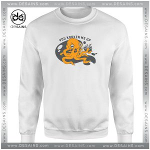 Cheap Graphic Sweatshirt You Kraken Me Up Crewneck Size S-3XL