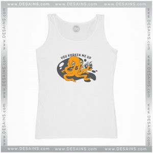 Cheap Graphic Tank Top You Kraken Me Up Tank Top Adult Size S-3XL