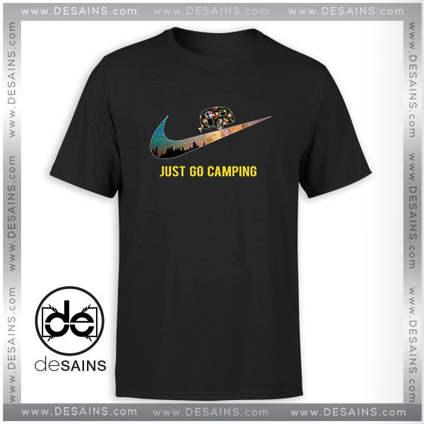 872b302e5 Cheap-Graphic-Tee-Shirt-Just-go-Camping -Just-Do-It-Funny-Size-S-3XL-600x600.jpg
