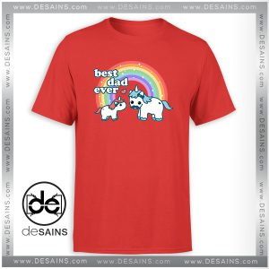 Cheap Tee Shirt Best Unicorn Dad Ever Tshirt Size S-3XL