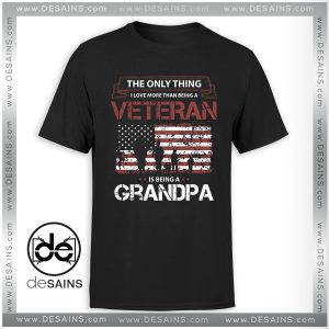 Cheap Tee Shirt Love Veteran Grandpa Tshirt Size S-3XL