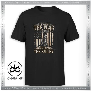 TShirt We Stand For The Flag And We Kneel For The Fallen Size S-3XL