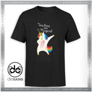 Cheap Graphic Tee Shirt Teachers Are Magical Dab Dance Unicorn Size S-3XL