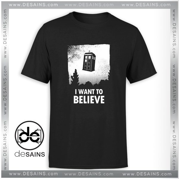 Best Cheap Tee Shirt I Want to Believe Tardis Dr Who Size S-3XL