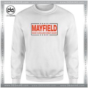 Sweatshirt Baker Mayfield Make Cleveland Great Again Crewneck