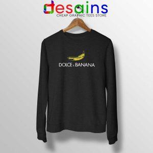 Sweatshirt Funny Dolce and Banana Cheap Crewneck Sweater S-3XL