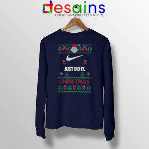 Sweatshirt Just Do It Ugly Christmas Crewneck Ugly Christmas Shirt Ideas