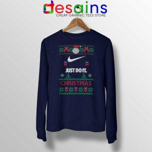 Sweatshirt Just Do It Ugly Christmas Crewneck Ugly Christmas Shirt Ideas