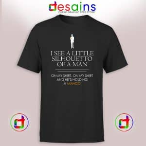 Tshirt I See a Little Silhouetto of a Man Queen Cheap Tee Shirts