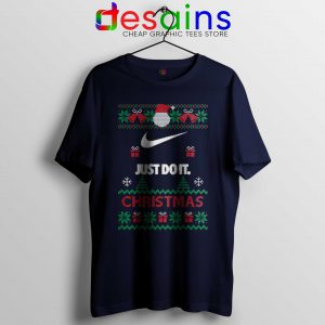 Tshirt Just Do It Ugly Christmas Cheap Graphic Tee Shirts S-3XL