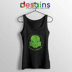 Cheap Tank Top Cthulhu Will Remember That Size S-3XL